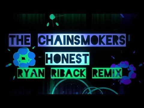 The Chainsmokers - Honest (Musics / Music Audio) Ryan Riback Remix