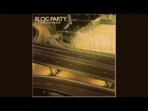 Bloc Party - Song For Clay Disappear Here