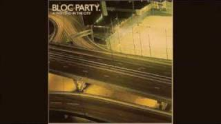 Watch Bloc Party Song For Clay Disappear Here video
