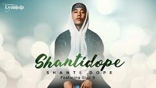 Download Lagu Shanti Dope - ShantiDope feat. Gloc 9 (lyrics) Gratis STAFABAND