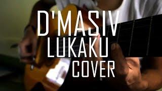 download lagu D'masiv Lukaku Acoustic Cover gratis