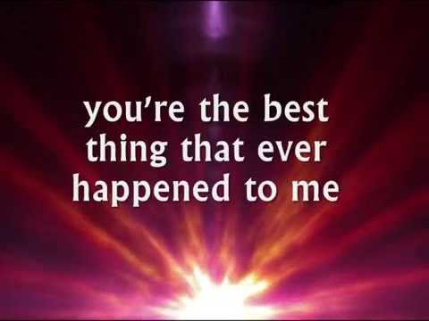 You Were The Best-Worst Thing That Ever Happened To Me