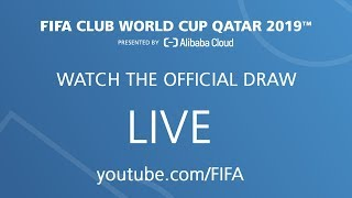 FIFA Club World Cup Qatar 2019™ - Official Draw - Watch LIVE !