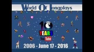 World of Longplays on YouTube - 10th Anniversary!
