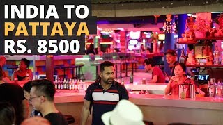 India to Pattaya In Rs. 8500 - Free On Arrival Visa, Cheap Flights, Bus To Pattaya, Thailand Vlog 1