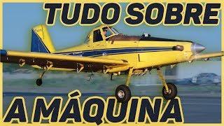 AIRTRACTOR AT502 - TUDO SOBRE  A MAQUINA EP 01