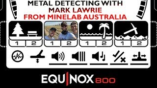 Metal Detecting With Mark Lawrie From Minelab Australia And The Equinox