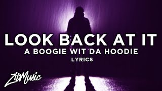 A Boogie Wit Da Hoodie – Look Back At It (Lyrics) 🎵