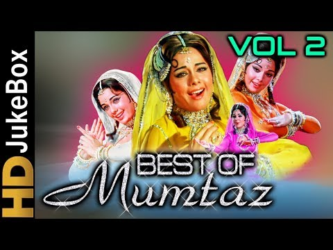Best Of Mumtaz Vol 2 | Bollywood Old Songs Collection | Superhit Evergreen Hindi Songs