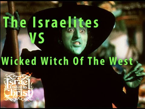The Israelites vs Wicked Witch Of The West