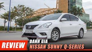 Đánh giá Nissan #SUNNY XV Q-Series: Điều gì tạo nên sự Khác biệt?!