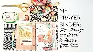 My Prayer Binder: Flip Through and Thoughts
