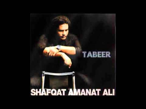 Manqabat (Ya Ali) - Tabeer-Shafqat Amanat Ali