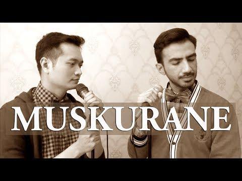 MUSKURANE (Arijit Singh) - COVER BY ANDREY ARIFIANTO & REZA ZAKARYA