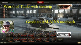 World of Tanks Guide to Aslain's Mod-Pack