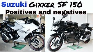 SUZUKI GIXXER SF 150, POSITIVES AND NEGATIVES