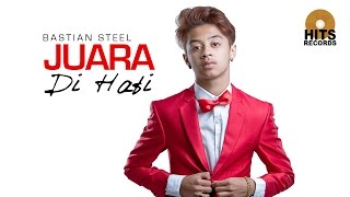 Bastian Steel - Juara Di Hati  Theme Song Mermaid In Love Season 2