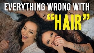 "Everything Wrong With Little Mix - ""Hair"""