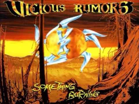 Vicious Rumors - Something Burning