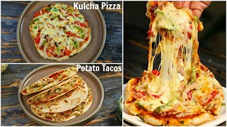 PIZZA Kulcha & TACO Recipe - Homemade Fusion Recipes | CookWithNisha