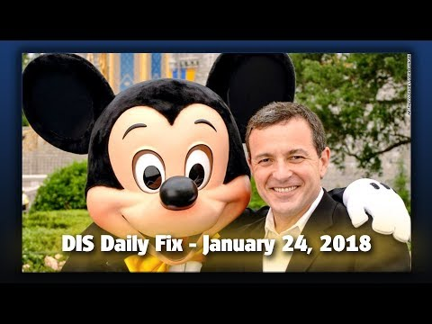 DIS Daily Fix | Your Disney News for 01/24/18
