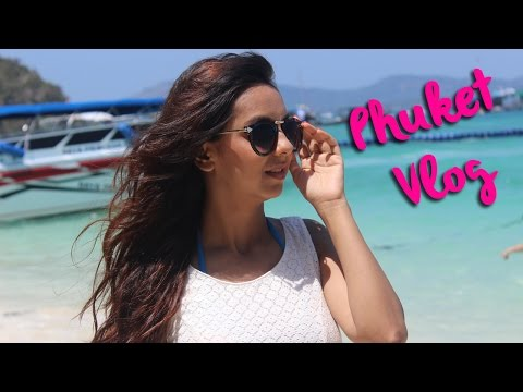 My Phuket Vlog   What To Do In Thailand   Travel Suggestions Guide