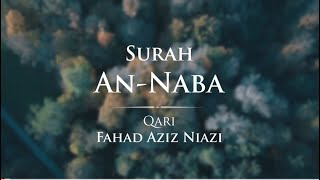 Surah An-Naba Taraweeh 2015 -1437 - Fahad Aziz Niazi - سورة النبأ - القارئ فهد عزيز نيازي