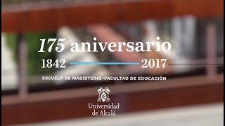 175 aniversario de la Facultad de Educación