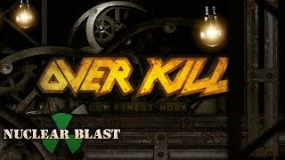OVERKILL - Our Finest Hour (Lyric video)