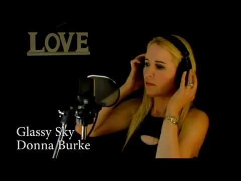 Glassy Sky Donna Burke Full Version Original with Musics