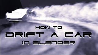 How to Drift a Car in Blender