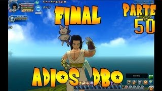 Tito-san juega Dragon Ball Online (Pt 50) FINAL