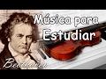 Música Clásica Relajante para Estudiar y Concentrarse y Memorizar | Beethoven para Trabajar Violin