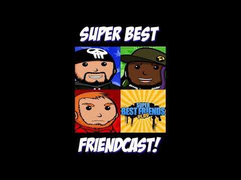 SBFC224 - Super Best Friendcast 2 : The Sequel