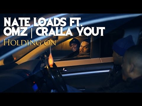 P110 - Nate Loads Ft. Omz & Cralla Yout - Holding On [Net Video]