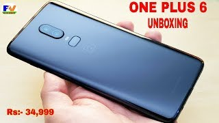 One Plus 6 Unboxing And OnePlus 6 Full Review - OnePlus 6 Impressions - New Mobile Phone Unboxing.