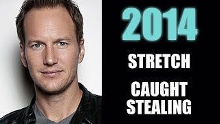 Stretch, Caught Stealing : Patrick Wilson 2014 - Beyond The Trailer