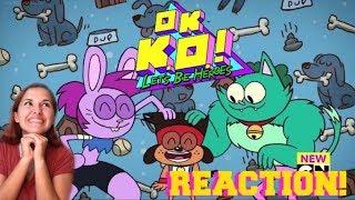 So Much Cuteness!!!   We've Got Fleas   OK K.O.! Let's Be Heroes Blind Reaction