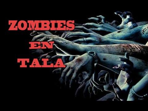 zombies en Tala