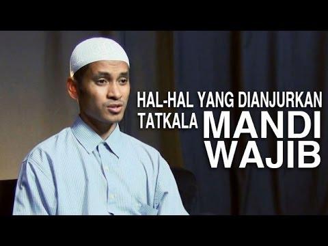 Serial Fikih Islam (11): Hal-Hal Yang Dianjurkan Untuk Mandi Wajib - Ustadz M. Abduh Tuasikal