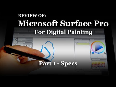 Surface Pro Specs - Surface Pro For Artists [Part 1/3]