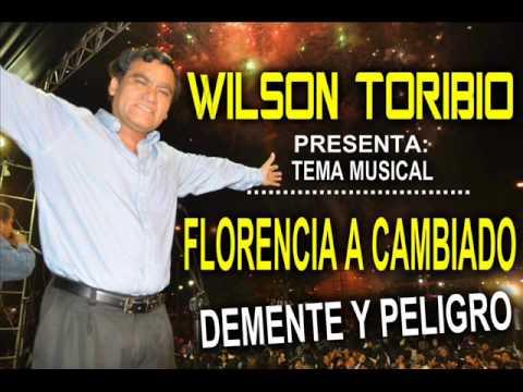 EL MAS DEMENTE - FLORENCIA A CAMBIADO - AUDIO MUSICAL WILSON TORIBIO 2015