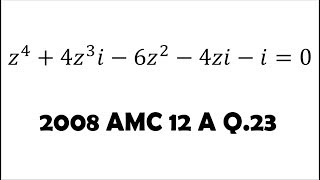 Complex Solutions to a Complex Equation (2008 AMC 12 A Problem 23)