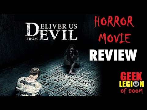DELIVER US FROM EVIL ( 2014 Eric Bana ) Horror Movie Review