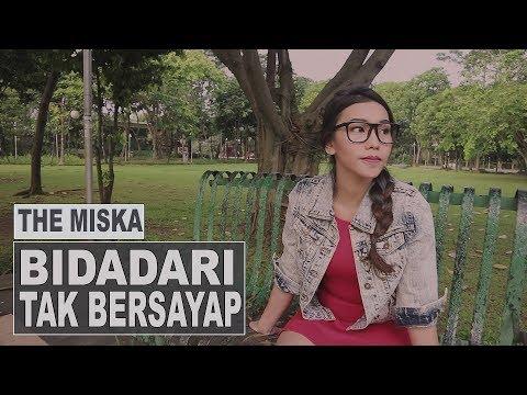 """BIDADARI TAK BERSAYAP - ANJI (Cover) """"Malaikat Tak Bersayap"""" Version by THE MISKA"""