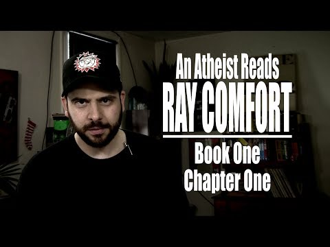 Book One, Chapter One - An Atheist Reads Ray Comfort