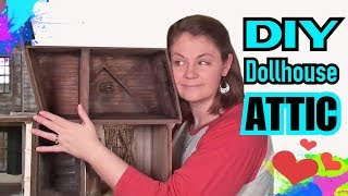 DIY Attic Dollhouse Addition from Scratch: Addams Family Mansion Project
