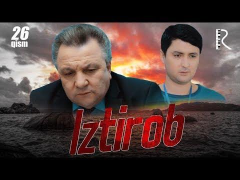 Iztirob (o'zbek serial) | Изтироб (узбек сериал) 26-qism