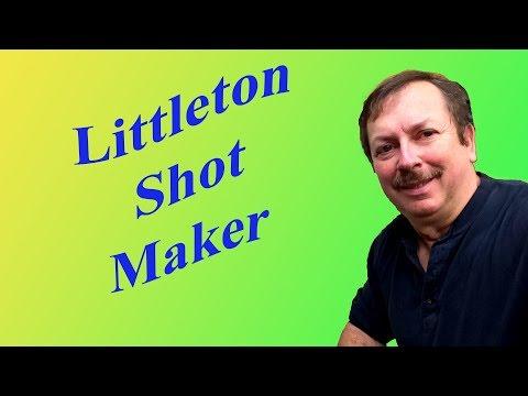 Littleton Shot Maker Dropping Shot