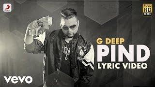 G Deep - Pind  | Album Gadar | Lyric Video